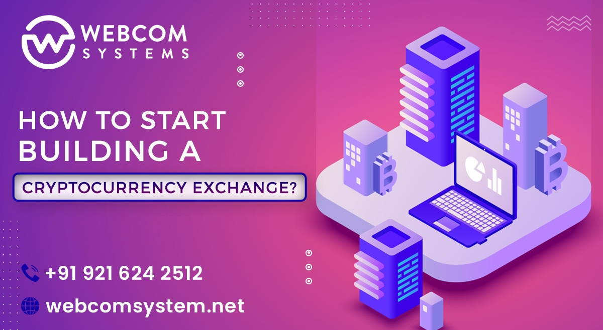 How To Start Building a Cryptocurrency Exchange?