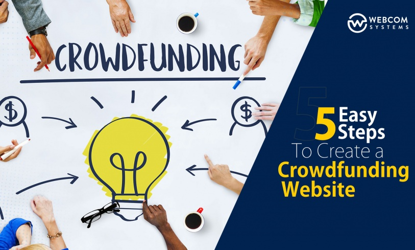 5 Easy Steps To Create A Crowdfunding Website
