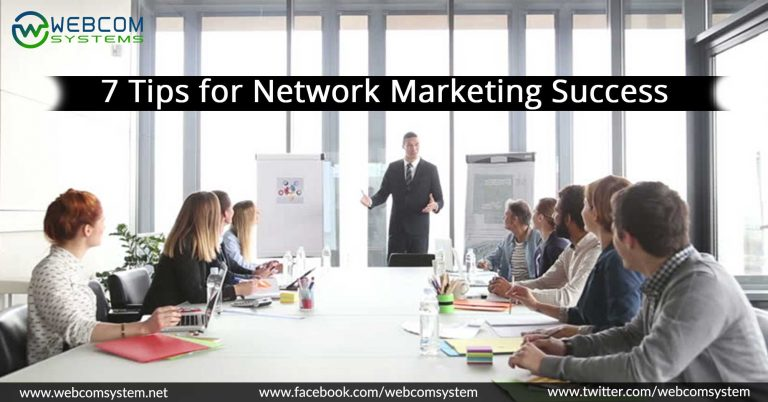 7 Tips for Network Marketing Success Which You Need to Know