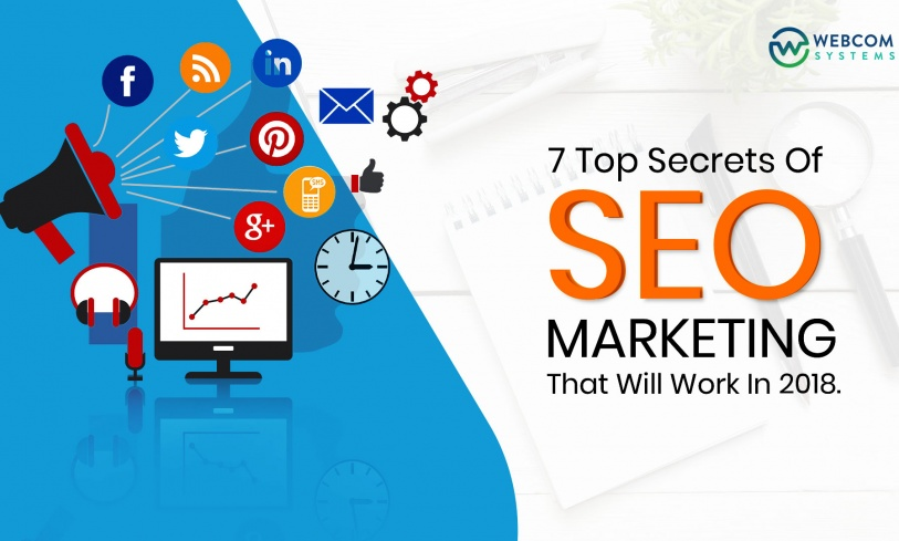 7 Top Secrets of SEO Marketing That Will Work in 2018