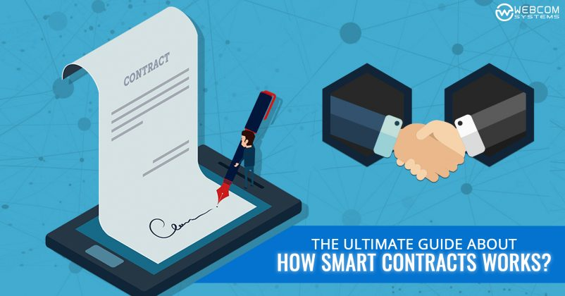 An Ultimate Guide About How Smart Contracts Works