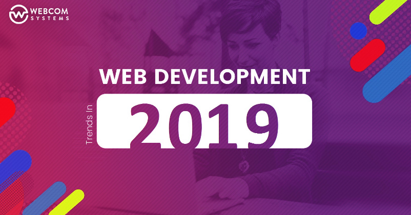Best Web Development Trends to Watch out in 2019