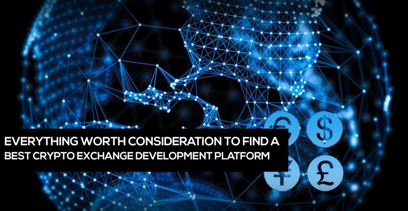 Everything Worth Consideration To Find a Best digital Exchange Development Platform