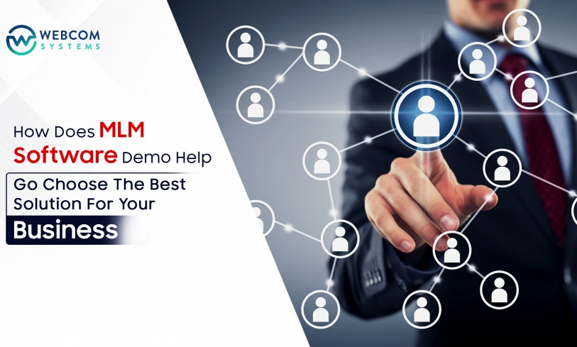 How Does MLM Software Demo Help To Choose The Best Solution For Your Business?