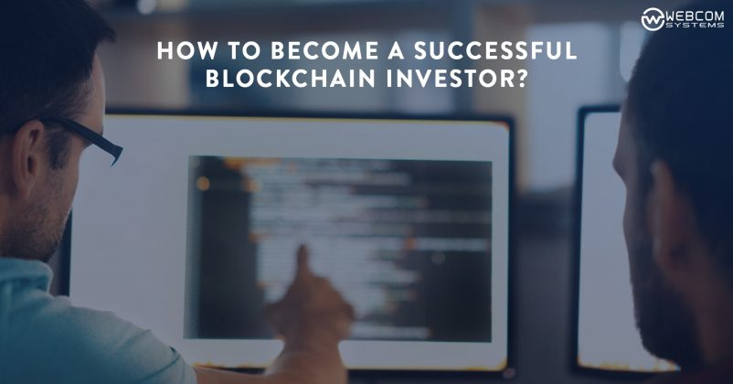 How To Become a Successful Blockchain Investor?