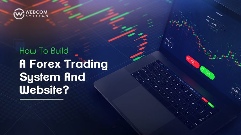 How To Build A Forex Trading System And Website?