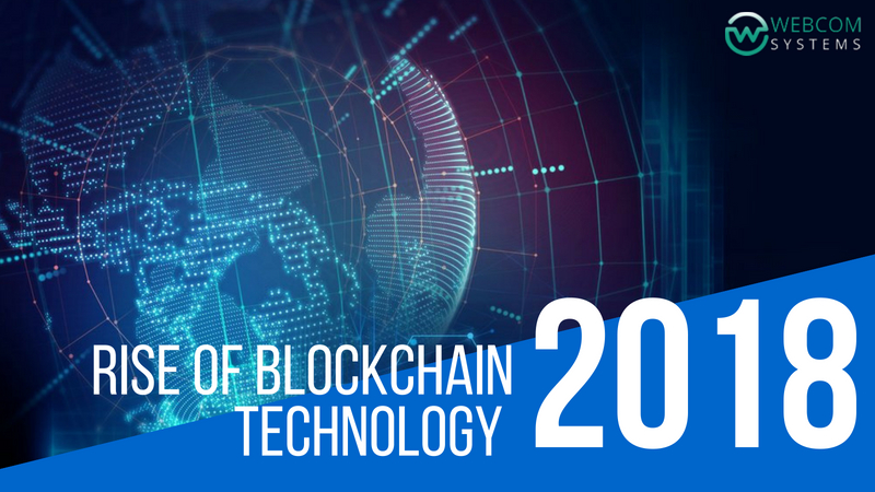 Rise of Blockchain Technology in 2018