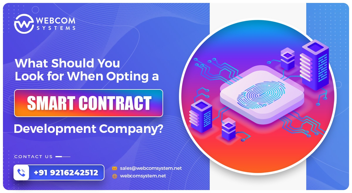 What Should You Look for When Opting a Smart Contract Development Company?