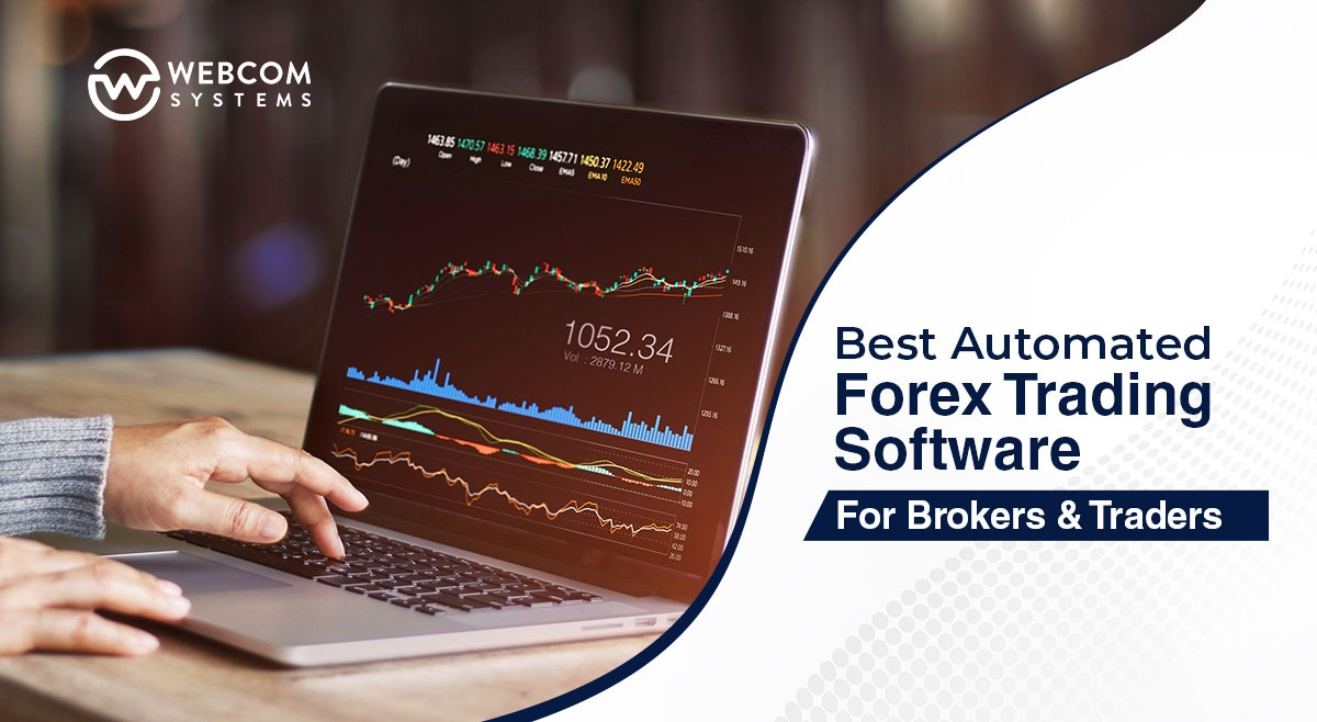 Best Automated Forex Trading Software For Brokers And Traders