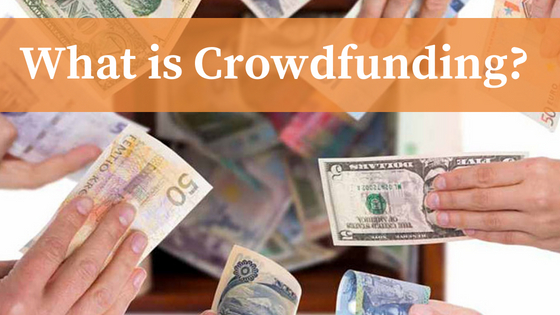 What is Crowdfunding? Everything you need to Know