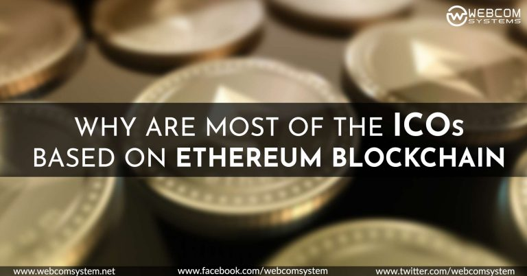 Why Most of the ICOs Based on Ethereum Blockchain?